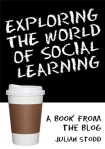 Exploring the world of social learning - the book