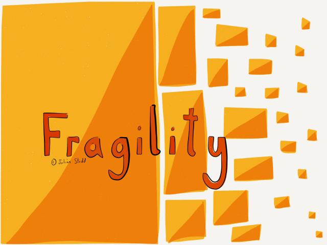 Fragility