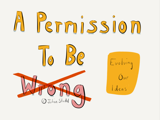 A Permission To Be Wrong