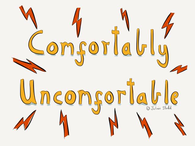 Comfortably Uncomfortable