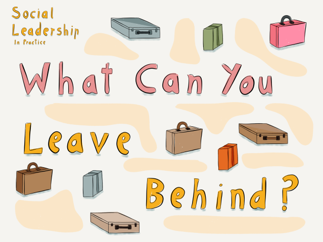 What Can You Leave Behind?